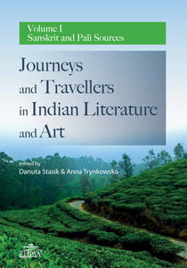 Journeys and Travellers in Indian Literature and Art